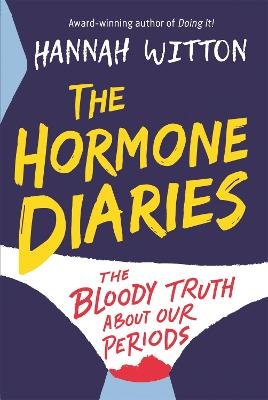 The Hormone Diaries The Bloody Truth About Our Periods