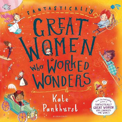 Fantastically Great Women Who Worked Wonders Gift Edition