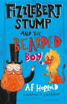 Cover for Fizzlebert Stump and the Bearded Boy by A. F. Harrold