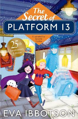The Secret of Platform 13 25th Anniversary Illustrated Edition