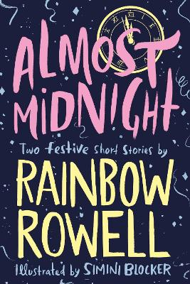 Cover for Almost Midnight: Two Festive Short Stories by Rainbow Rowell