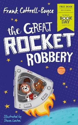 Cover for The Great Rocket Robbery: World Book Day 2019 by Frank Cottrell-Boyce