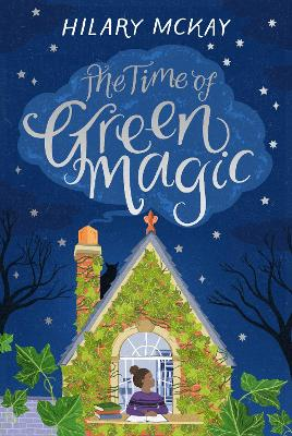 Cover for The Time of Green Magic by Hilary McKay