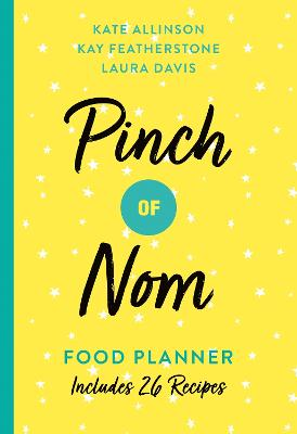 Pinch of Nom Food Planner Includes 26 New Recipes