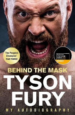 Cover for Behind the Mask My Autobiography by Tyson Fury