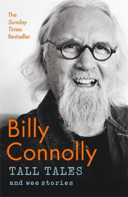 Tall Tales and Wee Stories The Best of Billy Connolly