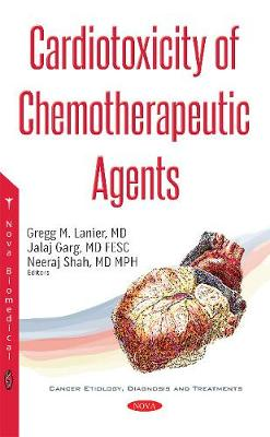 Cardiotoxicity of Chemotherapeutic Agents by Gregg Lanier