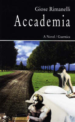 Accademia A Novel by Giose Rimanelli