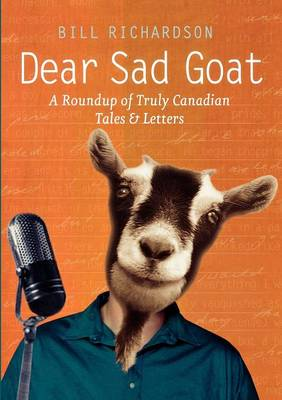 Dear Sad Goat by Bill Richardson