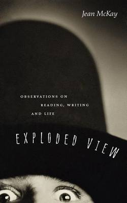 Exploded View by Jean McKay
