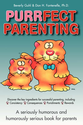 Purrfect Parenting by Don H. Fontenelle, Beverly Guhl