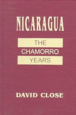 Nicaragua Chamorro Years by David Close