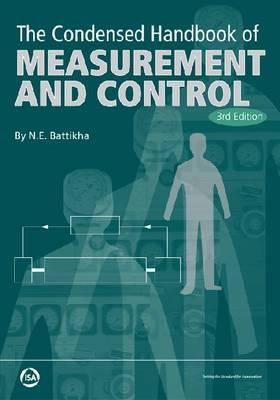 Condensed Handbook of Measurement and Control by N.E. Battikha