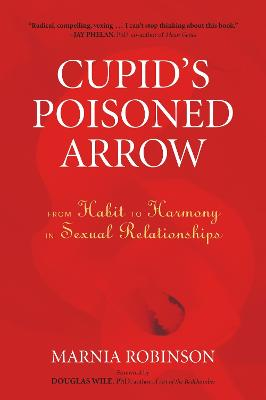 Cupid's Poisoned Arrow by Marnia Robinson