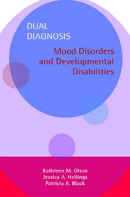 Dual Diagnosis Manual and Video Set Mood Disorders and Developmental Disabilities by Kathleen M. Olson, et al