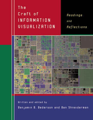 The Craft of Information Visualization Readings and Reflections by Benjamin Bederson