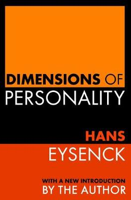 Dimensions of Personality by Hans Eysenck