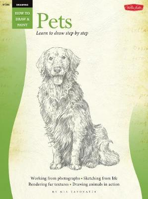 Drawing: Pets Learn to Paint Step by Step by Mia Tavonatti