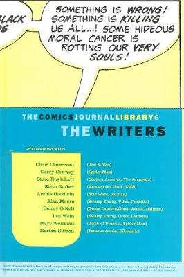 The Comics Journal Library: The Writers by Tom Spurgeon