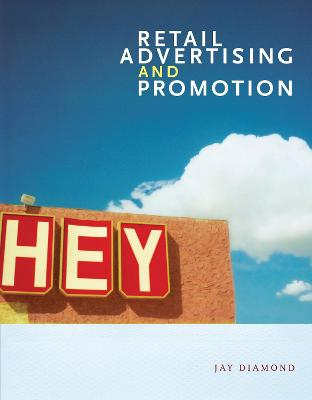 Retail Advertising and Promotion by Jay Diamond