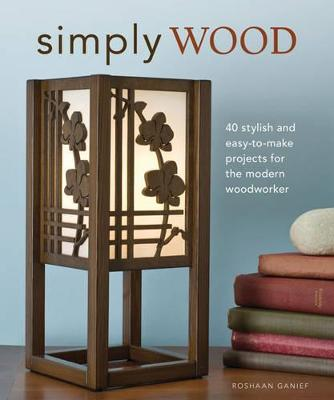 Simply Wood by Roshaan Ganief
