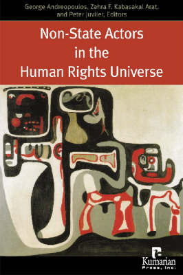 Non-state Actors in the Human Rights Universe by George J. Andreopoulos