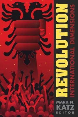 Revolution International Dimensions by Mark N. Katz