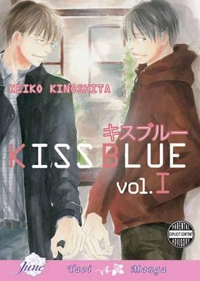 Kiss Blue Volume 1 (Yaoi) by Keiko Kinoshita, Keiko Kinoshita