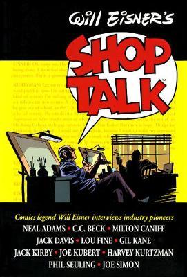 Will Eisner's Shop Talk by Will Eisner
