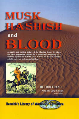 Musk Hashish and Blood by Hector France, Mike & Carol Resnick, Mike Resnick