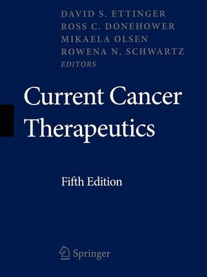 Current Cancer Therapeutics by David S. Ettinger