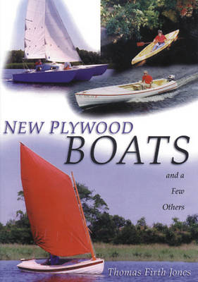 New Plywood Boats And a Few Others by Thomas Firth Jones