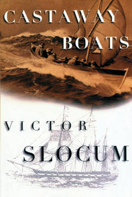 Castaway Boats by Victor Slocum