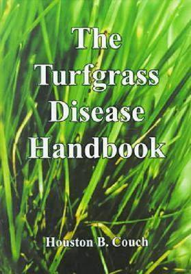 The Turfgrass Disease Handbook by