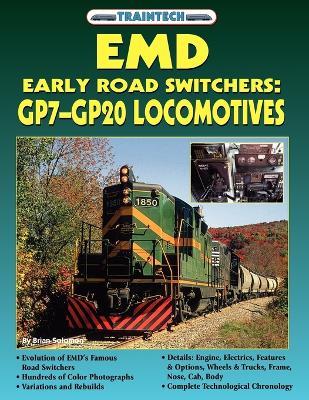 EMD Early Road Switchers GP7-GP20 Locomotives (TrainTech) by Brain Solomon