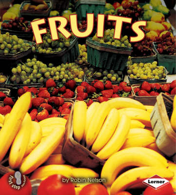 Fruits by Robin Nelson