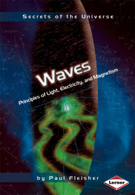 Waves Principles of Light, Electricity, and Magnetism by Paul Fleisher