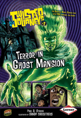 Twisted Journeys Bk 3: Terror In Ghost Mansion by Paul Storrie