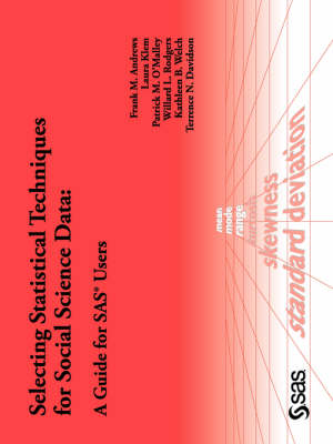 Selecting Statistical Techniques for Social Science Data A Guide for SAS Users by SAS Publishing