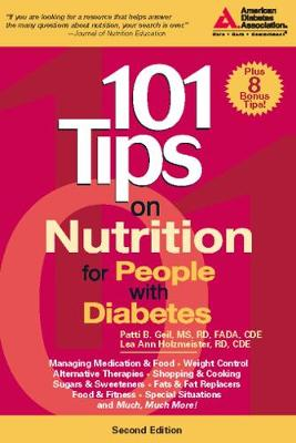 101 Tips on Nutrition for People with Diabetes by Patti Bazel Geil, Lea Ann Holzmeister