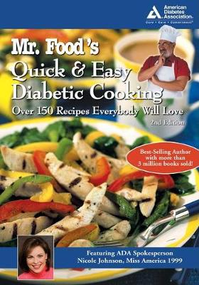 Mr. Food's Quick and Easy Diabetic Cooking by Art Ginsburg, Nicole Johnson