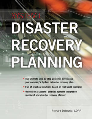 System i Disaster Recovery Planning by Richard Dolewski