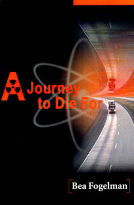 A Journey to Die for by Bea Fogelman