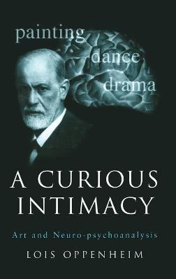 A Curious Intimacy by Lois Oppenheim