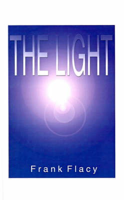 The Light, The by Frank L. Flacy