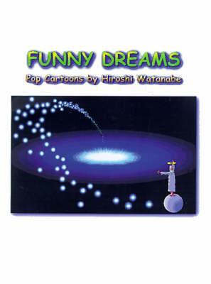 Funny Dreams by Hiroshi Watanabe