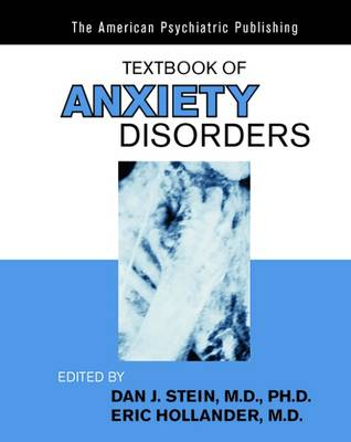 Clinical Manual of Anxiety Disorders by Dan J. Stein