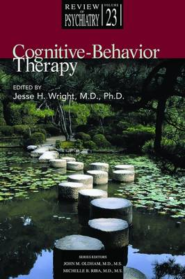 Cognitive-Behavior Therapy by Jesse H. Wright