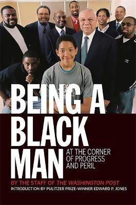 Being a Black Man At the Corner of Progress and Peril by Kevin Merida