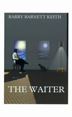 The Waiter, The by Barry Barnett Keith